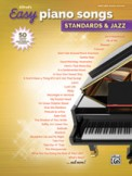 Easy Piano Songs: Standards & Jazz
