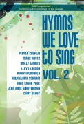 Hymns We Love To Sing Vol 2