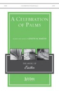 Celebration of Palms, A
