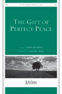 Gift of Perfect Peace, The