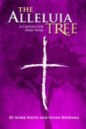 Alleluia Tree, The
