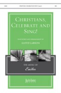 Christians Celebrate and Sing