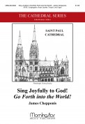 Sing Joyfully To God/Go Forth Into The W