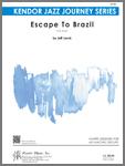 Escape To Brazil