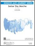 Seize The Noche