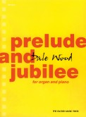 Prelude and Jubilee