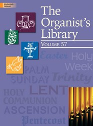 ORGANIST'S LIBRARY VOL 57, THE