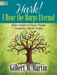 HARK I HEAR THE HARPS ETERNAL