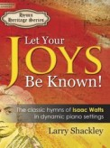 Let Your Joys Be Known