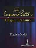 Eugene Butler Organ Treasury, A