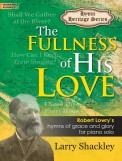 Fullness of His Love, The