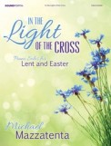 In The Light of The Cross