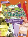 Give Me A Bucket (Bk/Cd)