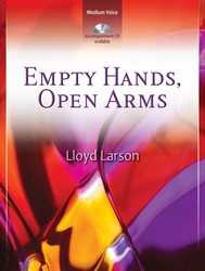 Empty Hands, Open Arms - Vocal Solo