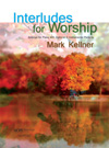 Interludes For Worship