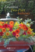 Essential Two-Part Anthems Vol 1