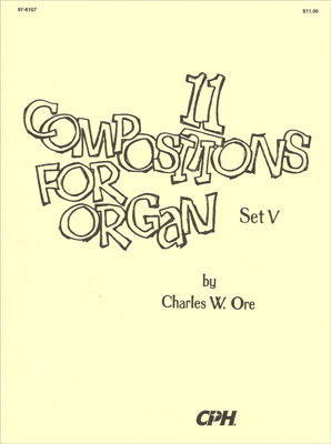 11 COMPOSITIONS FOR ORGAN SET 5