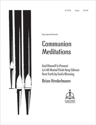 COMMUNION MEDITATIONS W/ORGAN