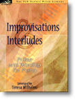 Improvisations and Interludes