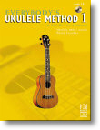 Everybody's Ukulele Method 1 (Bk/Cd)
