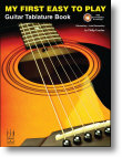 My First Easy To Play Guitar Tab Book
